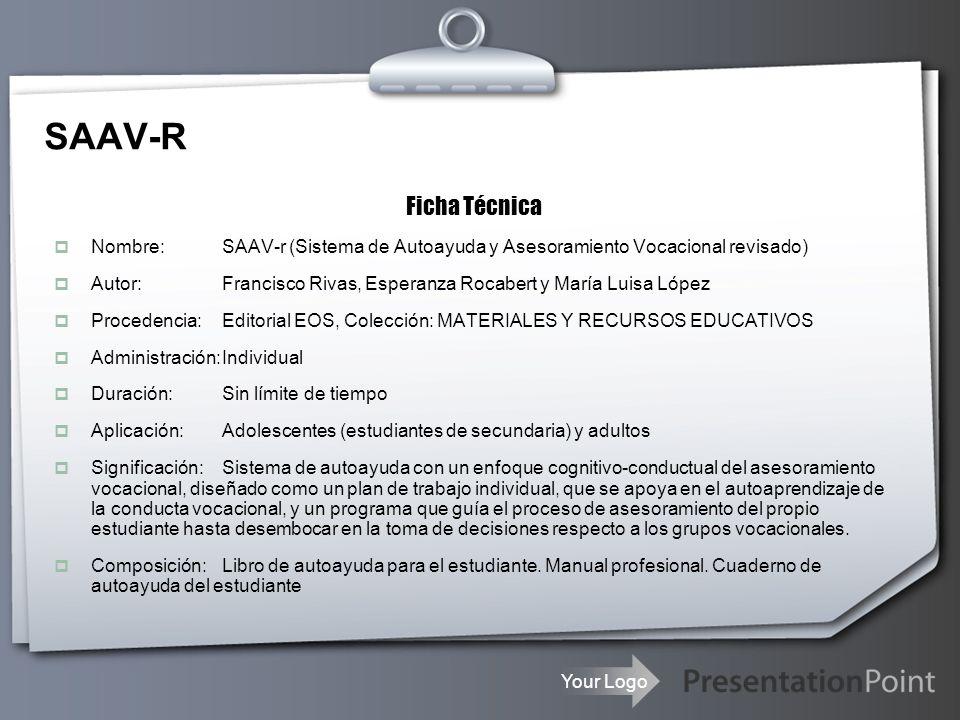 SAAV-R Ficha Técnica. Nombre: SAAV-r (Sistema de Autoayuda y Asesoramiento Vocacional revisado)