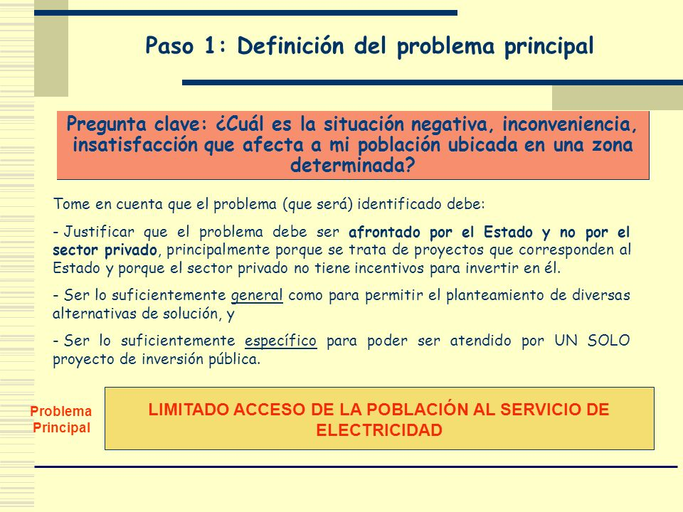 Paso 1: Definición del problema principal