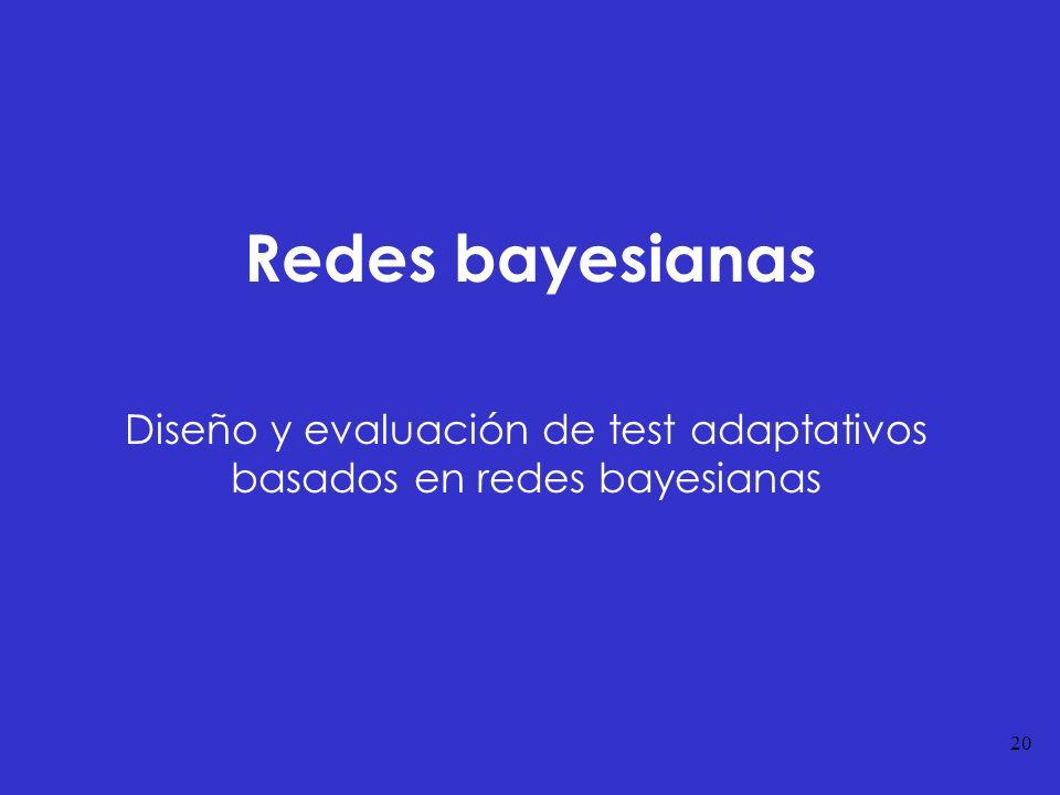 Diseño y evaluación de test adaptativos basados en redes bayesianas