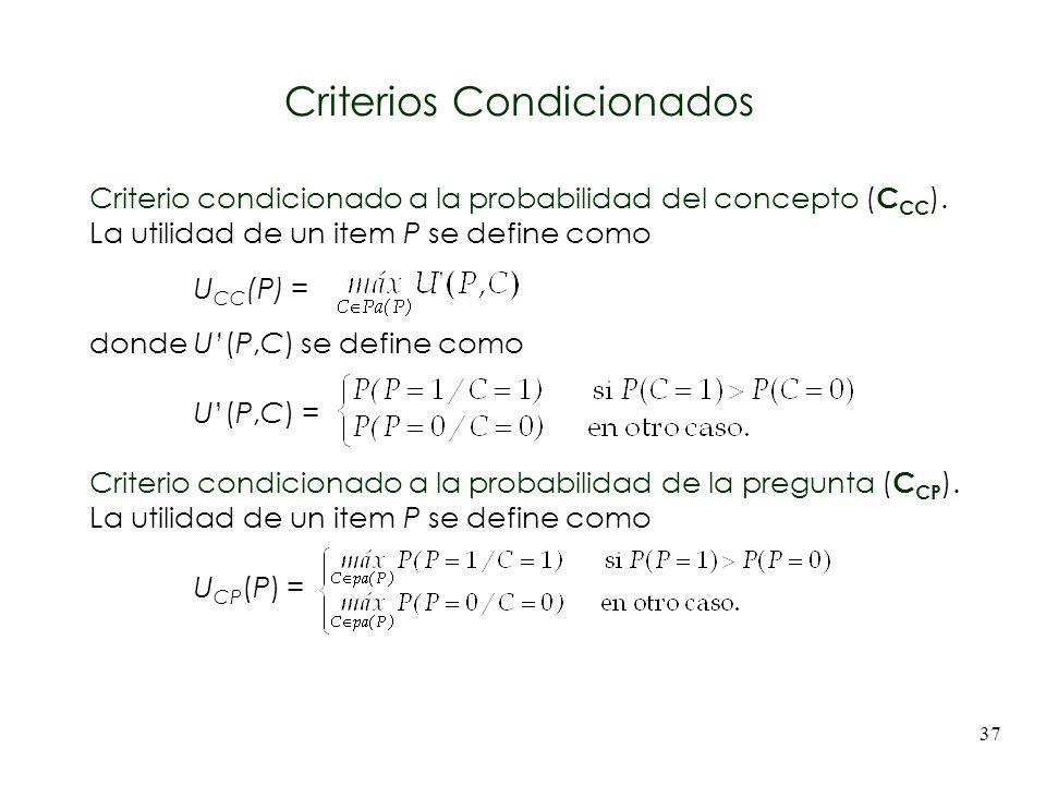 Criterios Condicionados