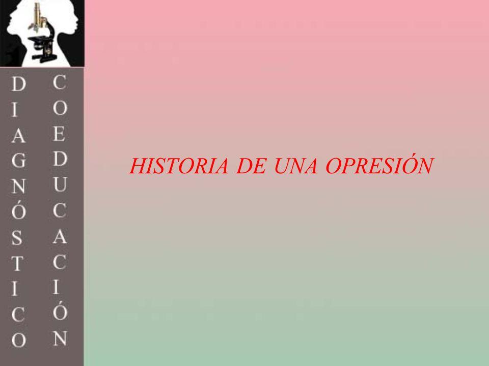 HISTORIA DE UNA OPRESIÓN