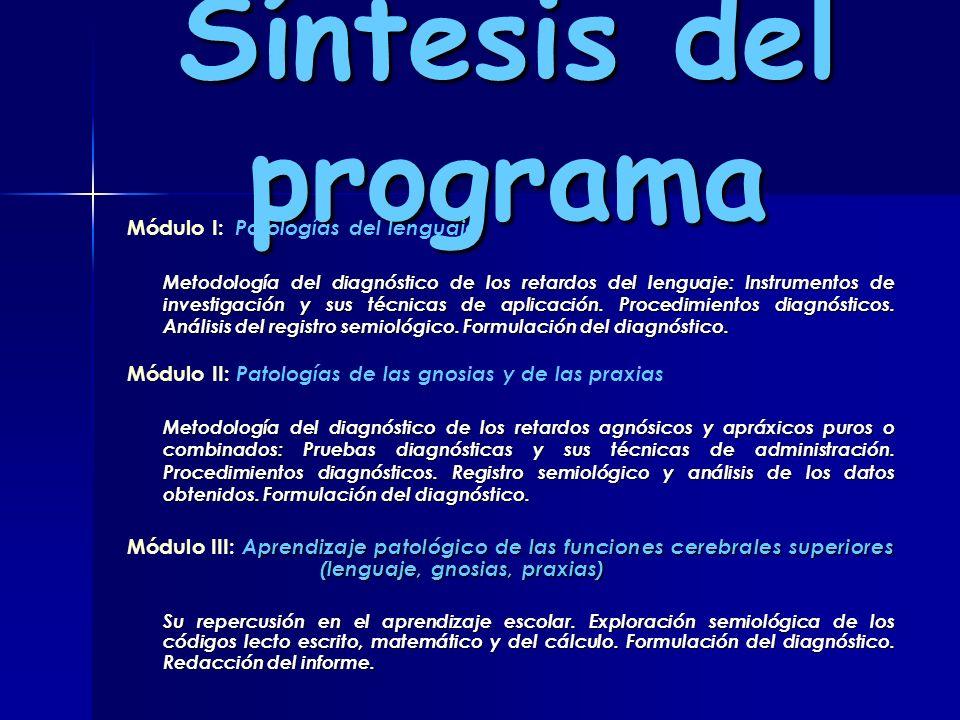 Síntesis del programa Módulo I: Patologías del lenguaje