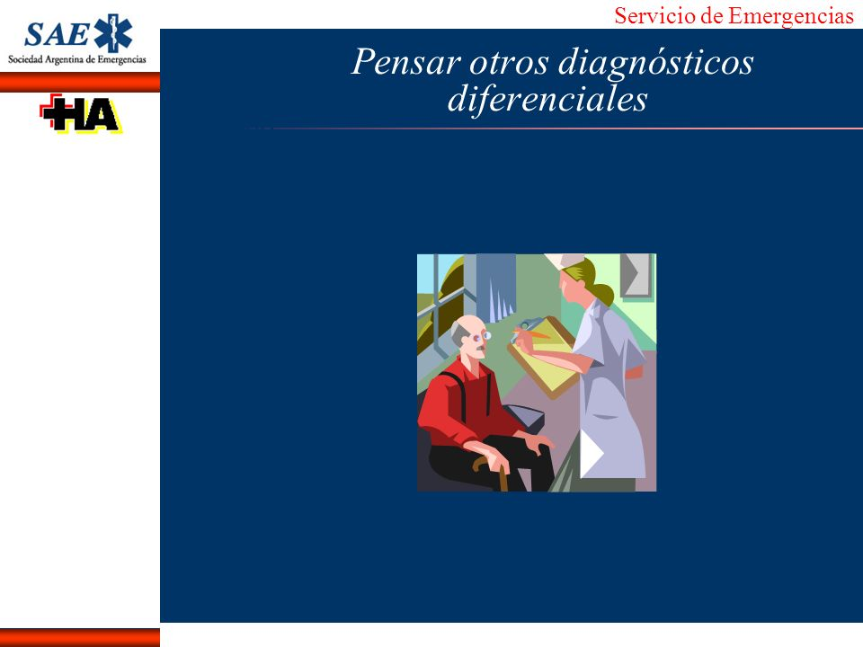 Pensar otros diagnósticos diferenciales