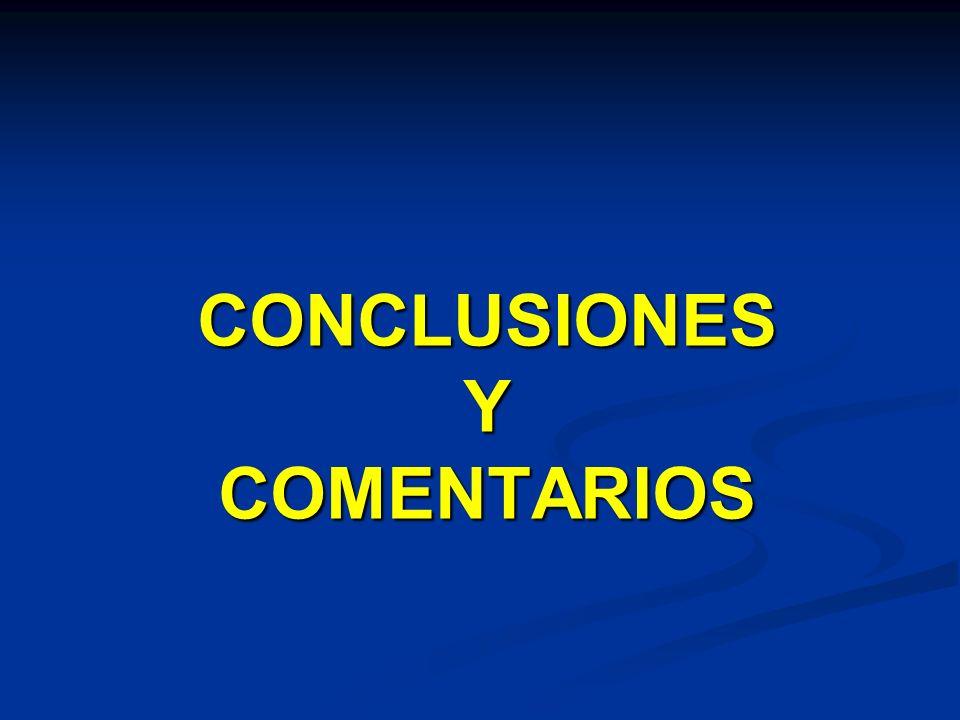 CONCLUSIONES Y COMENTARIOS