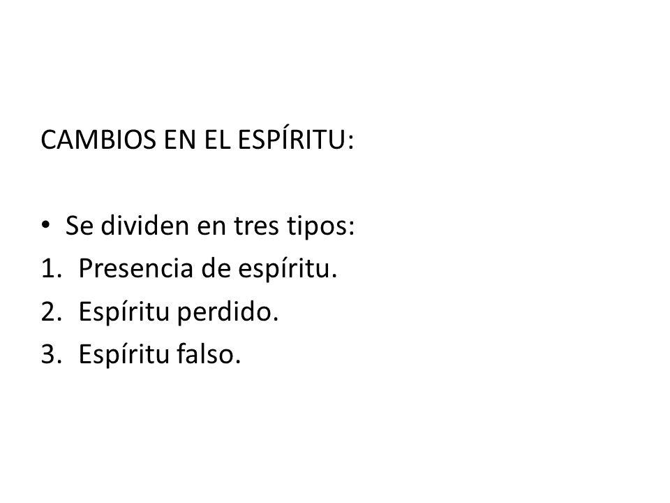 CAMBIOS EN EL ESPÍRITU: