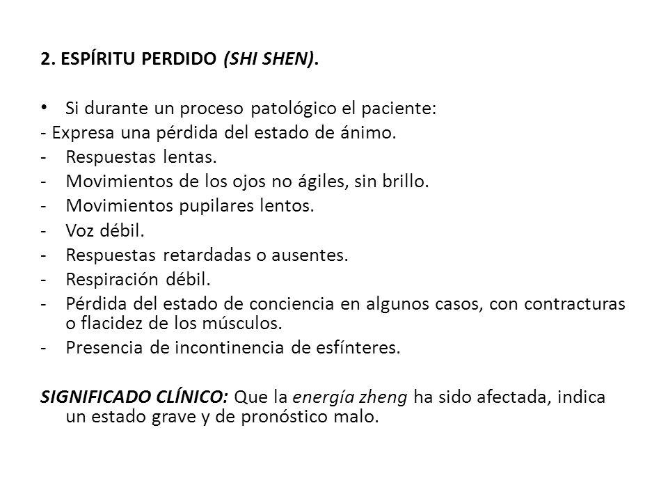 2. ESPÍRITU PERDIDO (SHI SHEN).