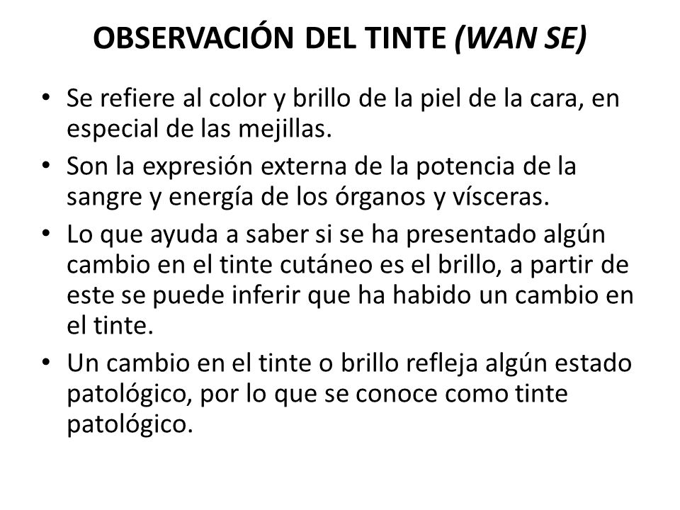 OBSERVACIÓN DEL TINTE (WAN SE)