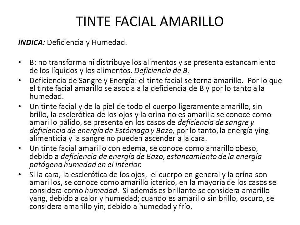 TINTE FACIAL AMARILLO INDICA: Deficiencia y Humedad.