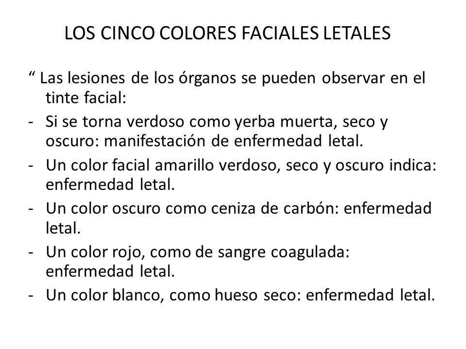 LOS CINCO COLORES FACIALES LETALES