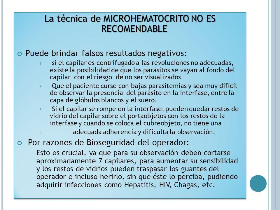 La técnica de MICROHEMATOCRITO NO ES RECOMENDABLE