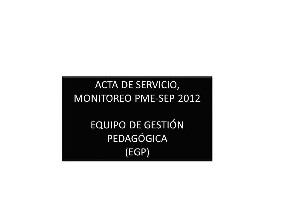 ACTA DE SERVICIO, MONITOREO PME-SEP 2012
