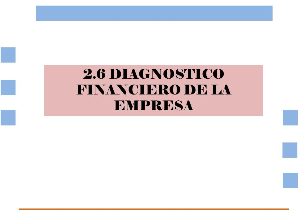 2.6 DIAGNOSTICO FINANCIERO DE LA EMPRESA