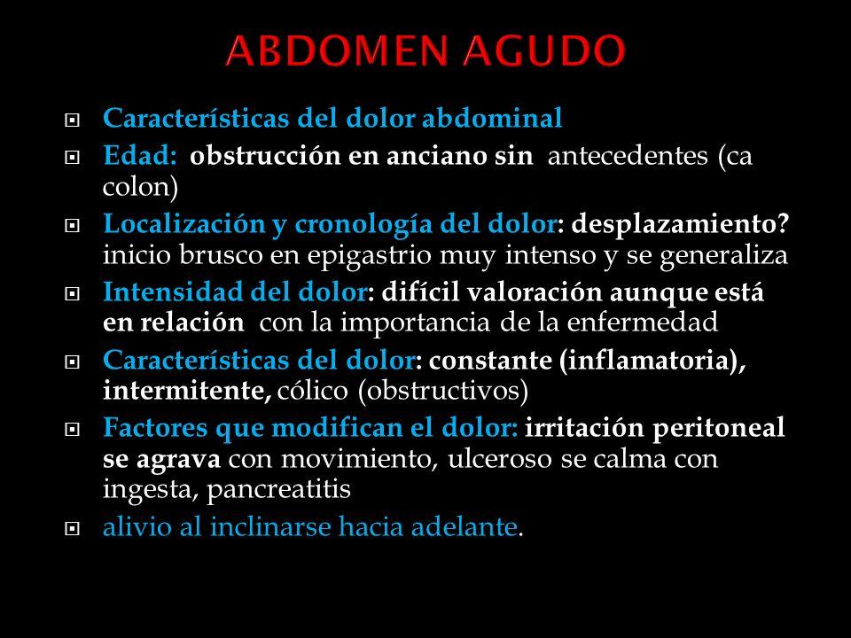 ABDOMEN AGUDO Características del dolor abdominal