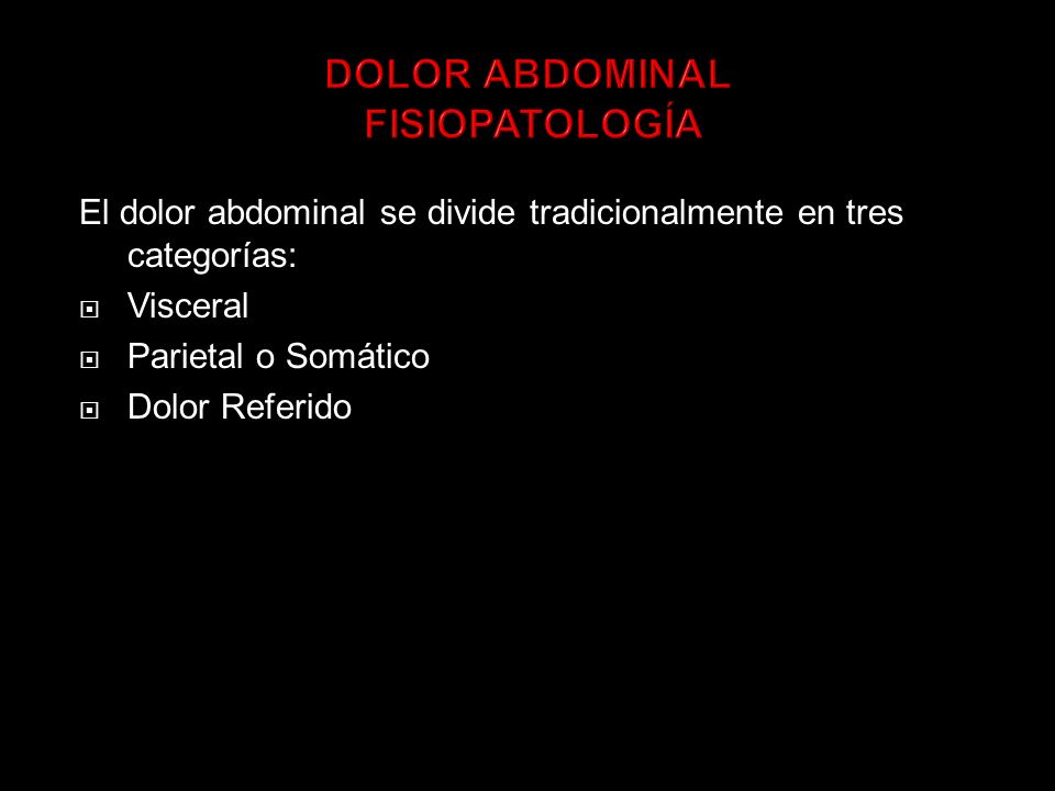 DOLOR ABDOMINAL FISIOPATOLOGÍA