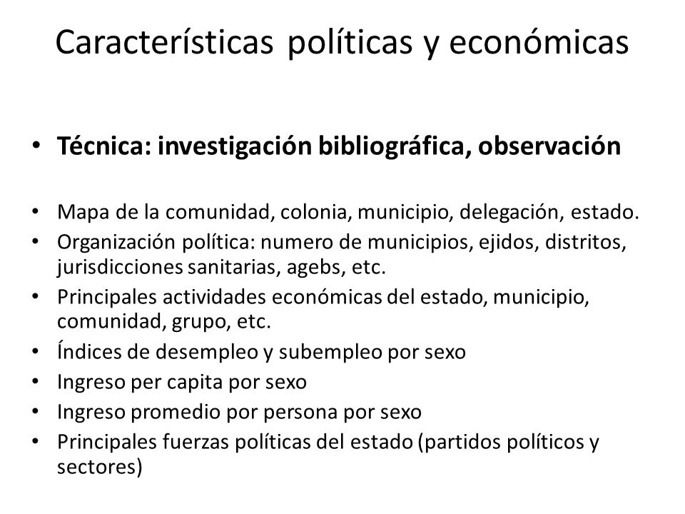 Características políticas y económicas