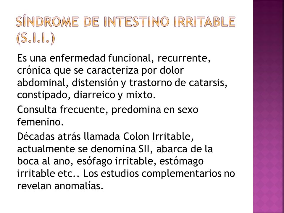 SÍNDROME DE INTESTINO IRRITABLE (S.I.I.)