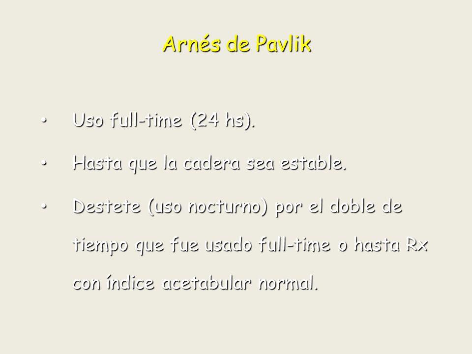 Arnés de Pavlik Uso full-time (24 hs).