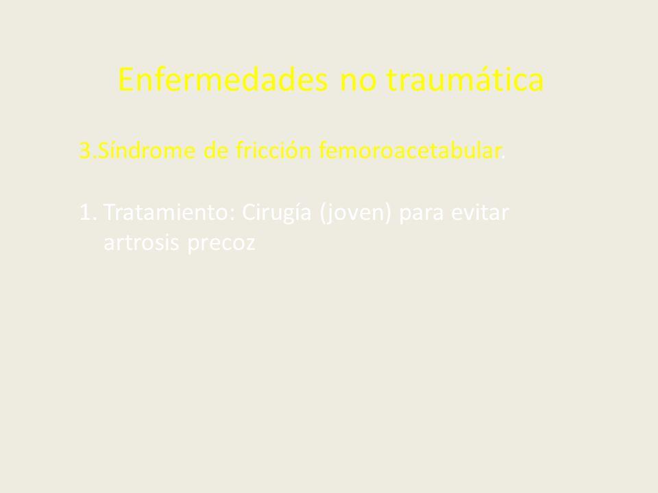 Enfermedades no traumática