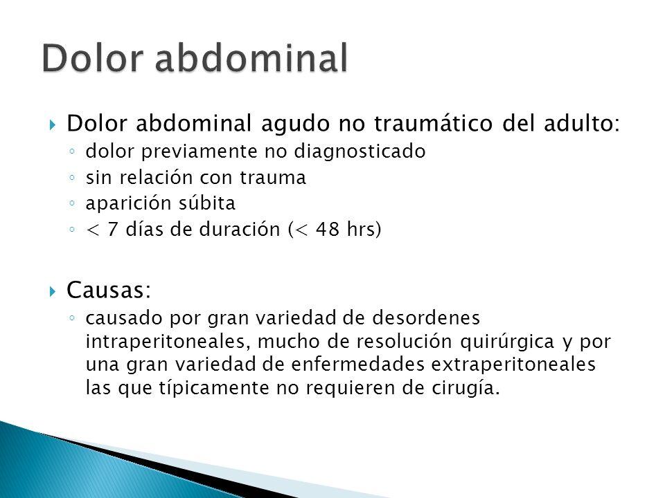 Dolor abdominal Dolor abdominal agudo no traumático del adulto: