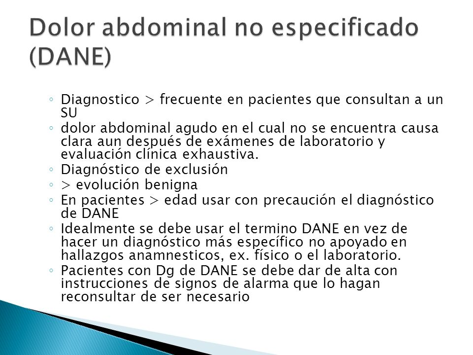 Dolor abdominal no especificado (DANE)