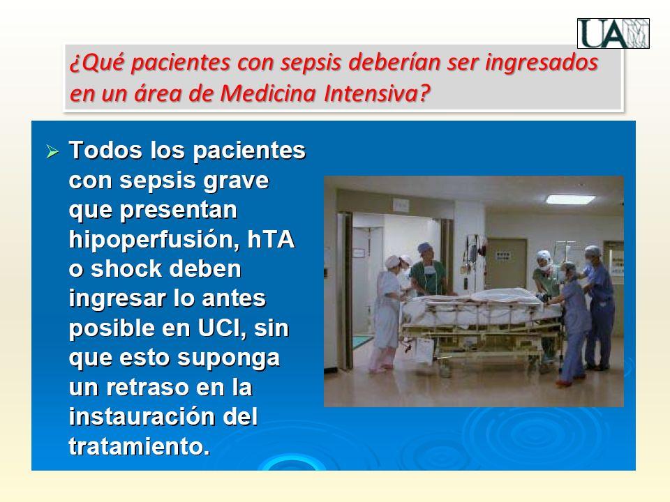 ¿Qué pacientes con sepsis deberían ser ingresados en un área de Medicina Intensiva