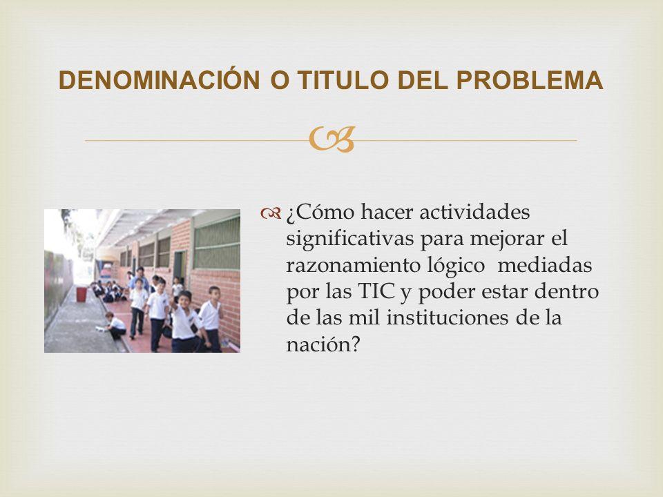 DENOMINACIÓN O TITULO DEL PROBLEMA