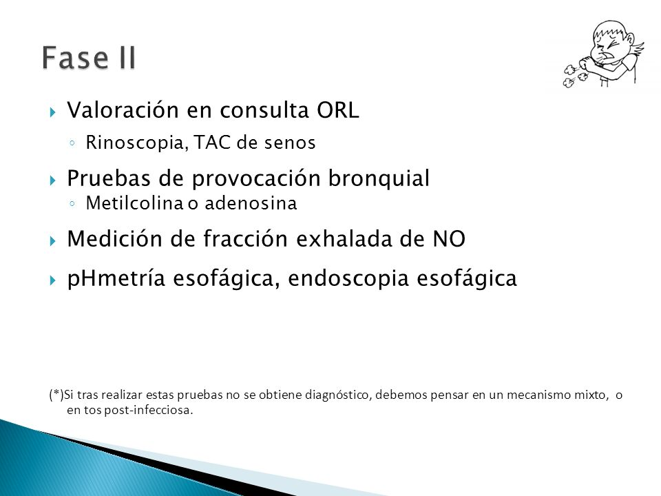 Fase II Valoración en consulta ORL Pruebas de provocación bronquial