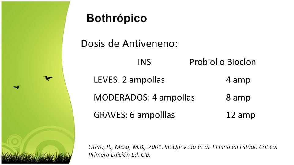 Bothrópico INS Probiol o Bioclon LEVES: 2 ampollas 4 amp