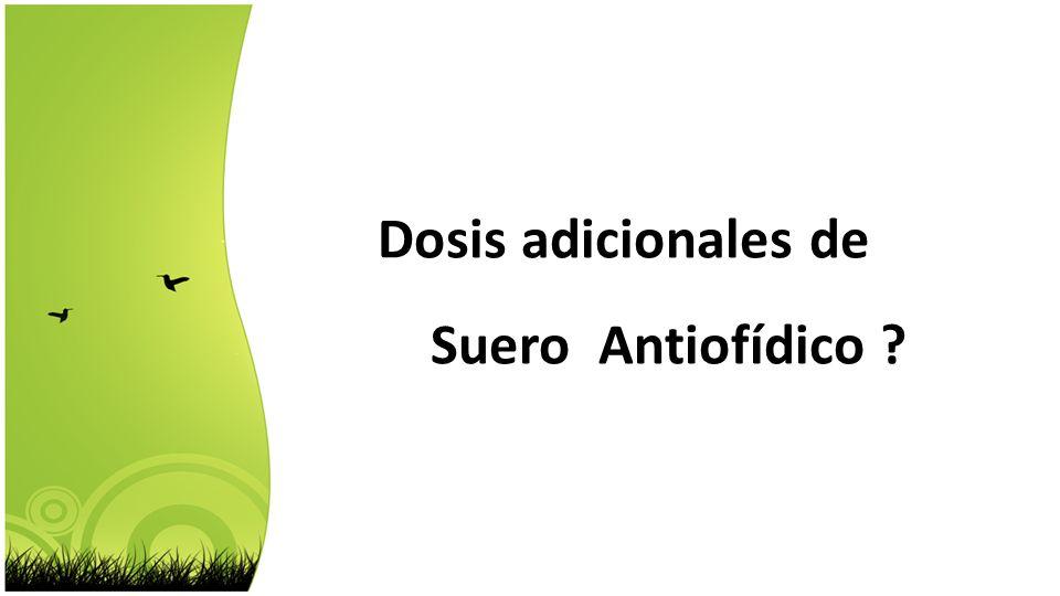 Dosis adicionales de Suero Antiofídico