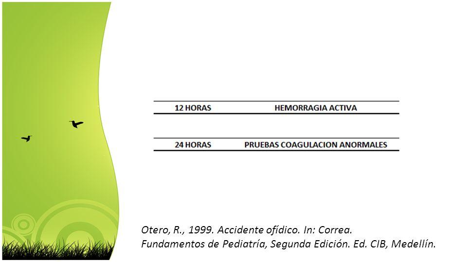 Otero, R., 1999. Accidente ofídico. In: Correa.