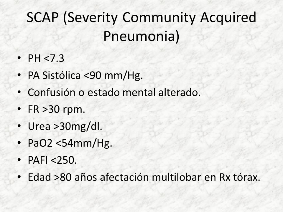 SCAP (Severity Community Acquired Pneumonia)