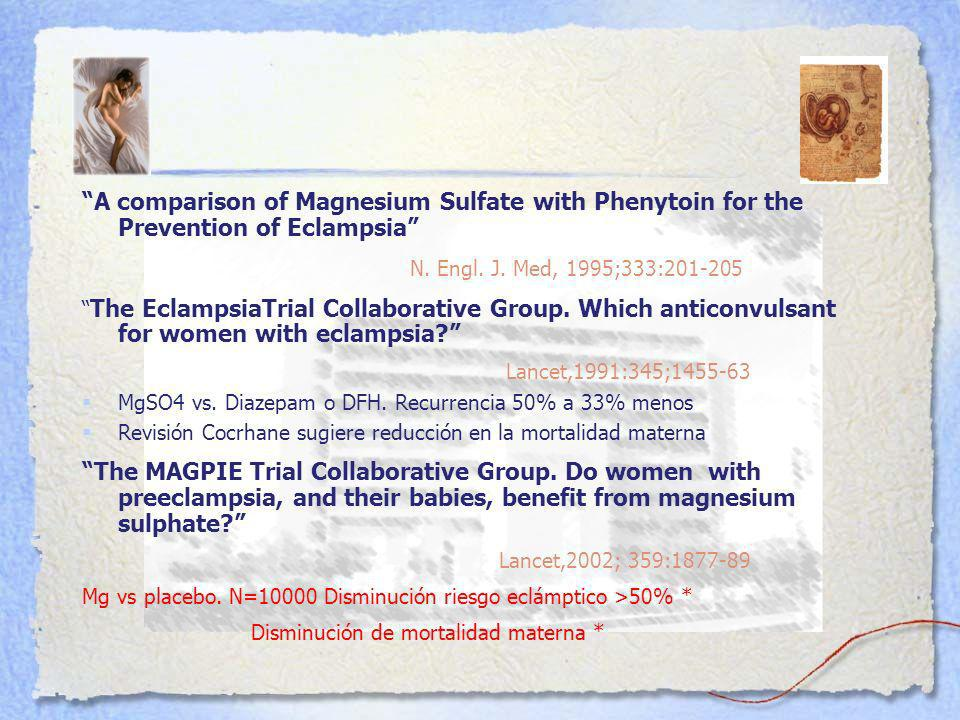 A comparison of Magnesium Sulfate with Phenytoin for the Prevention of Eclampsia