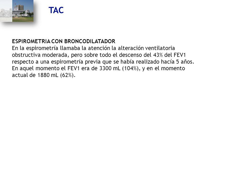 TAC ESPIROMETRIA CON BRONCODILATADOR