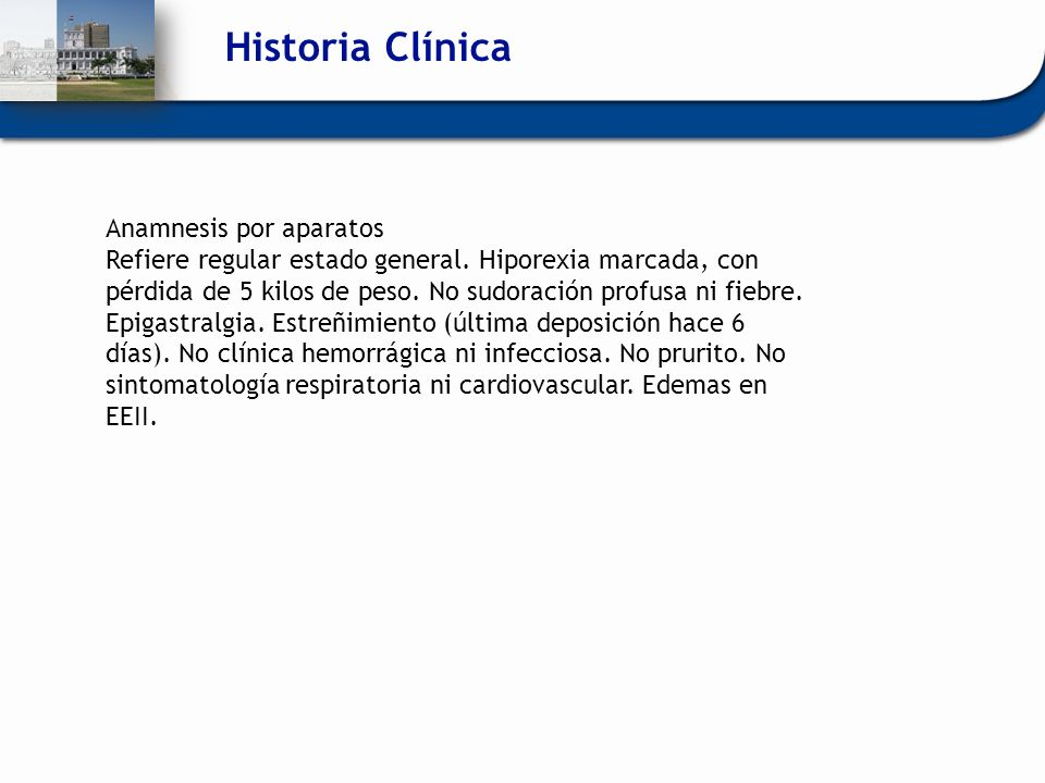 Historia Clínica Anamnesis por aparatos