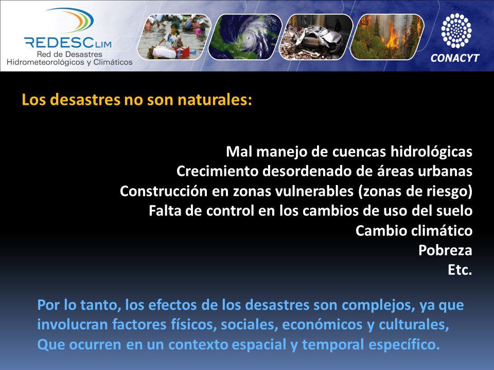 Los desastres no son naturales: