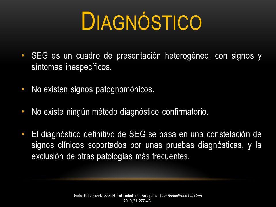 Diagnóstico SEG es un cuadro de presentación heterogéneo, con signos y síntomas inespecíficos. No existen signos patognomónicos.