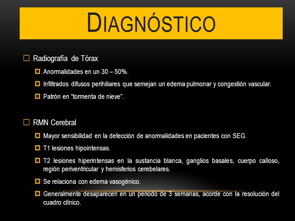 Diagnóstico Radiografía de Tórax RMN Cerebral