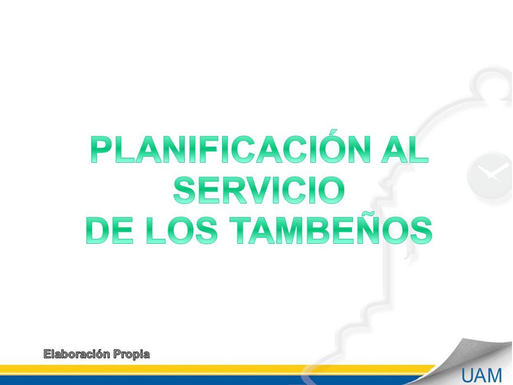 PLANIFICACIÓN AL SERVICIO