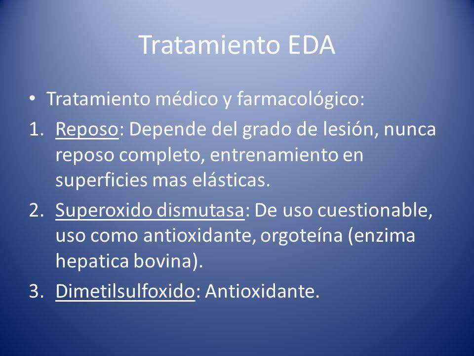 Tratamiento EDA Tratamiento médico y farmacológico: