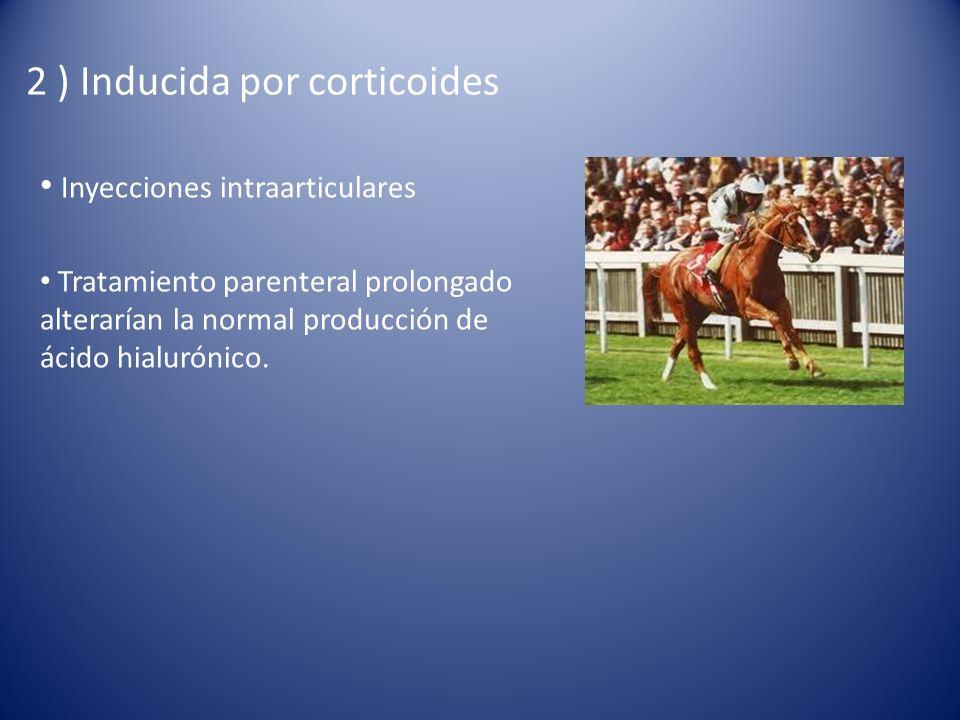 2 ) Inducida por corticoides