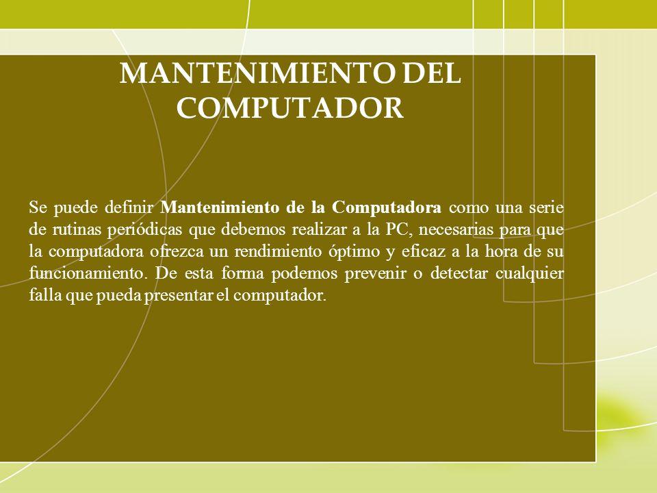 MANTENIMIENTO DEL COMPUTADOR
