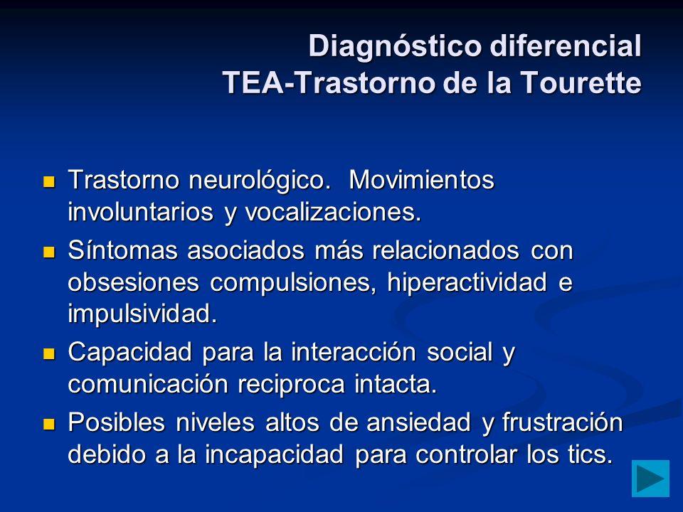 Diagnóstico diferencial TEA-Trastorno de la Tourette