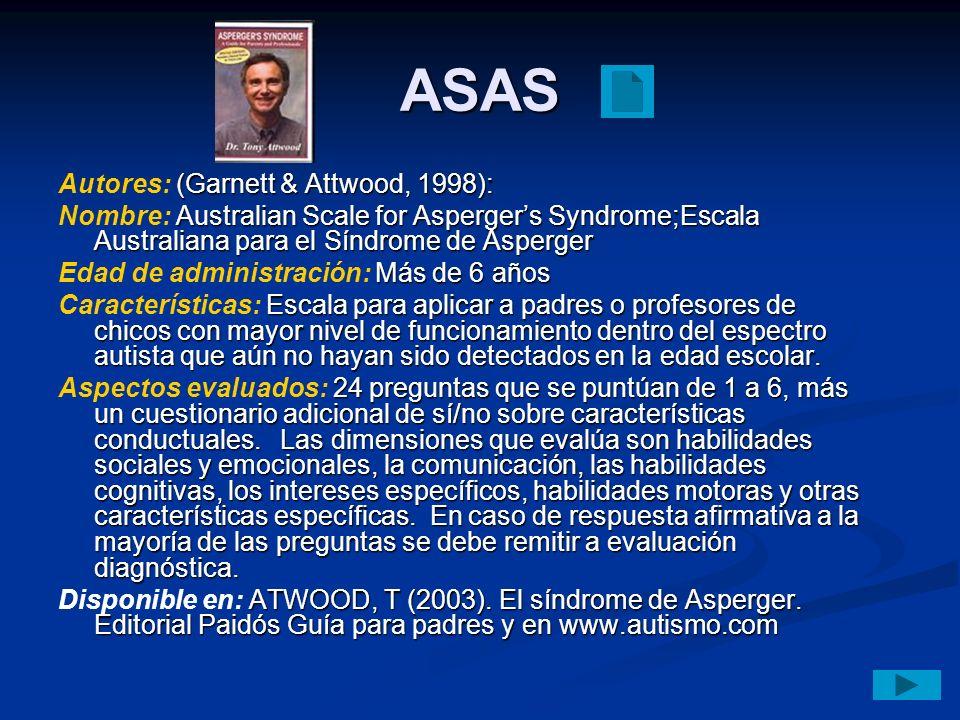 ASAS Autores: (Garnett & Attwood, 1998):