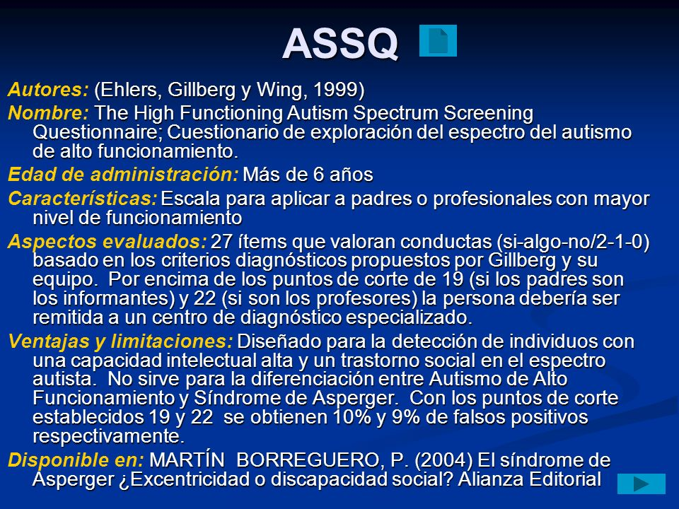 ASSQ Autores: (Ehlers, Gillberg y Wing, 1999)