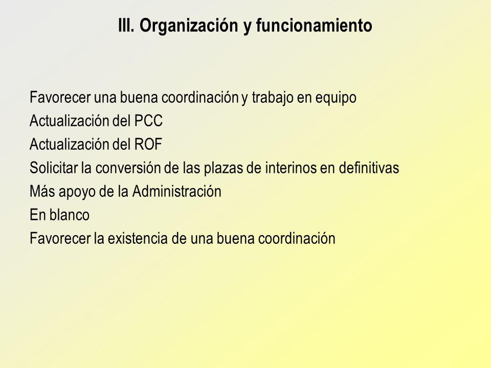 III. Organización y funcionamiento