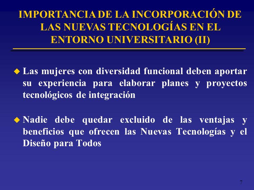 IMPORTANCIA DE LA INCORPORACIÓN DE LAS NUEVAS TECNOLOGÍAS EN EL ENTORNO UNIVERSITARIO (II)
