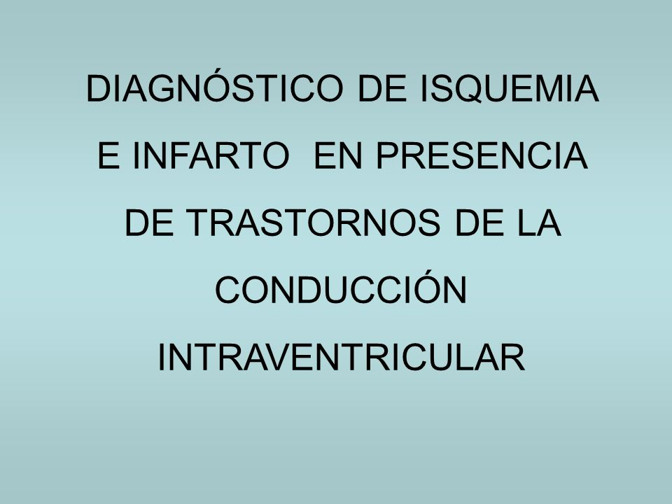 DIAGNÓSTICO DE ISQUEMIA