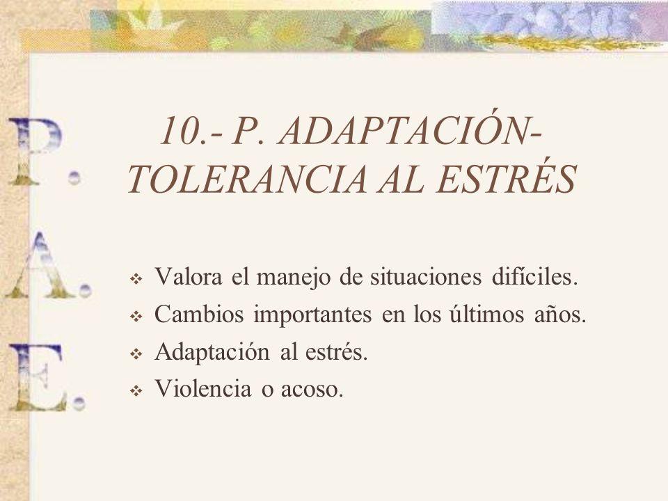 10.- P. ADAPTACIÓN-TOLERANCIA AL ESTRÉS