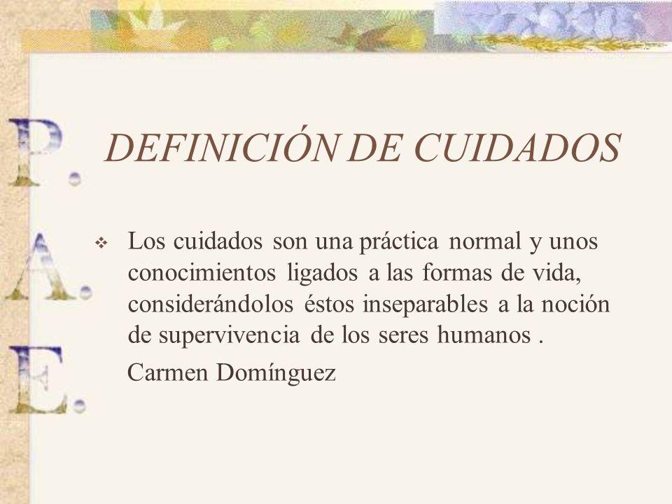 DEFINICIÓN DE CUIDADOS