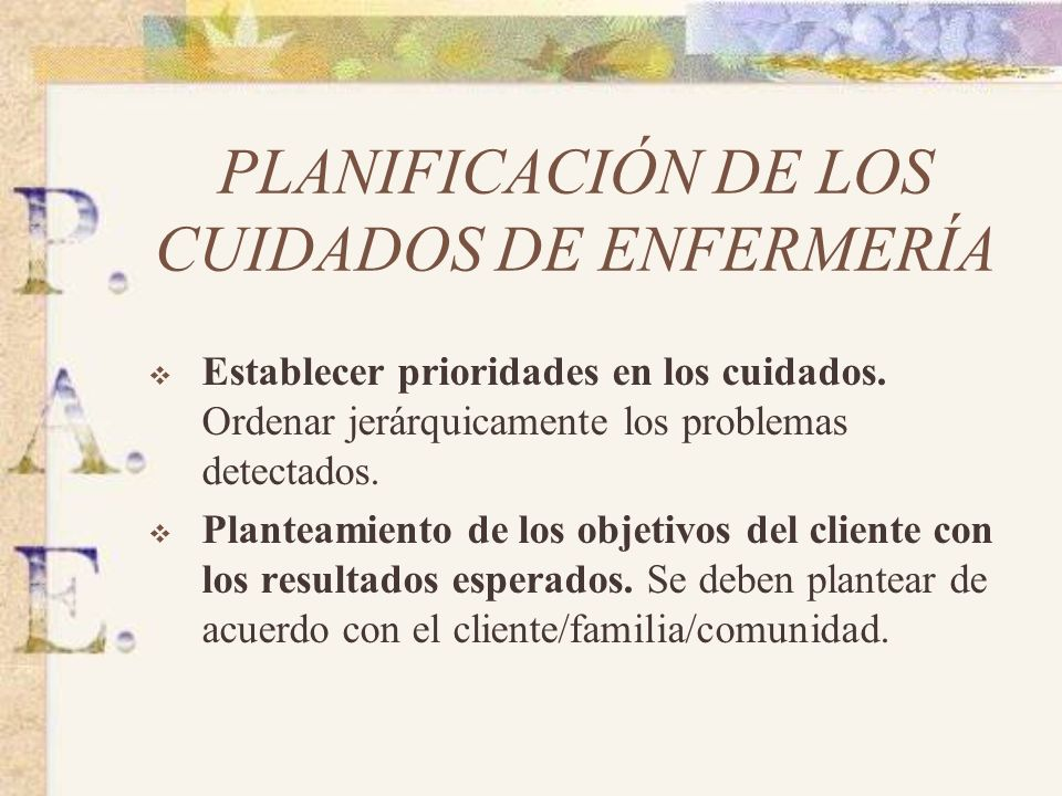 PLANIFICACIÓN DE LOS CUIDADOS DE ENFERMERÍA